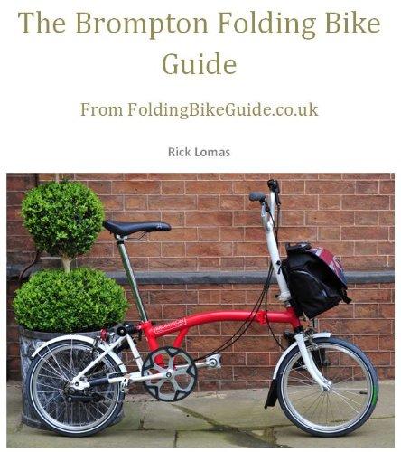 The Brompton Folding Bike Guide