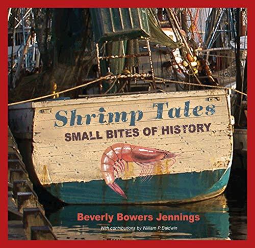 Shrimp Tales: Small Bites of History